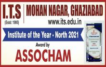 "Institute of Technology & Science, Ghaziabad is awarded with ""Institute of the Year – North"" recognition by ASSOCHAM during 14th National Education Summit held during 18th – 20th February 2021."